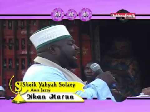 NKAN MARUN - Sheikh Yahaya NDA Solaty (Amiru Jaish) Latest Islamic Lecture
