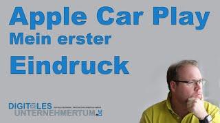 Apple Car play - was is gut und was nicht?