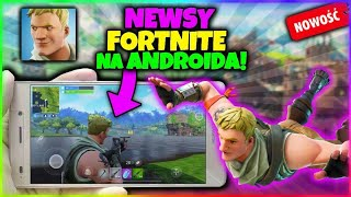 NEWS o FORTNITE NA ANDROIDA! | DATA WYJŚCIA FORTNIE |