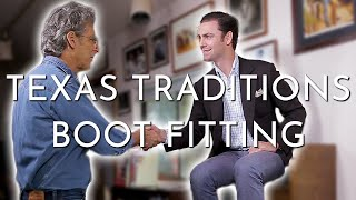 Cowboy Boot Fitting | Texas Traditions Handmade Boots | Lee ...