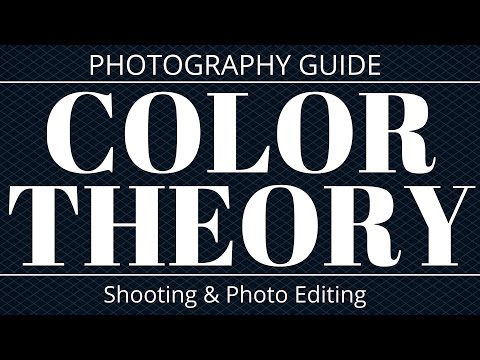 Color Theory Photography Guide - Photo Editing & Shooting Ti