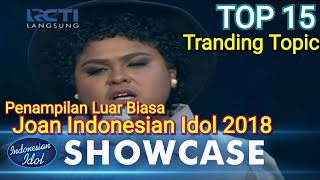 Video Joan Indonesian Idol 2018 Viral Tranding Topic 1 download MP3, 3GP, MP4, WEBM, AVI, FLV Oktober 2018