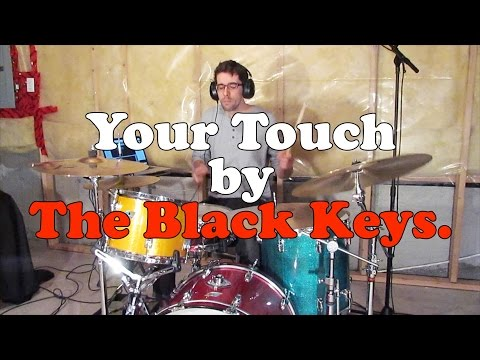 The Black Keys  Your Touch Drum