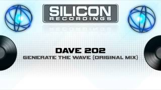 Dave 202 - Generate the Wave (Original Mix) (SR 0640-5)