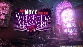 Borderlands 2: Mad Moxxi and the Wedding Day Massacre (No Commentary)