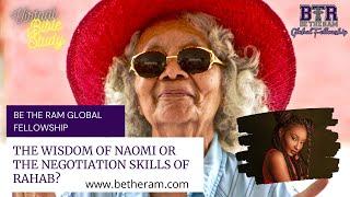 Naomi vs Rahab // BTR Virtual Bible Study // Pastor Coach McKissic