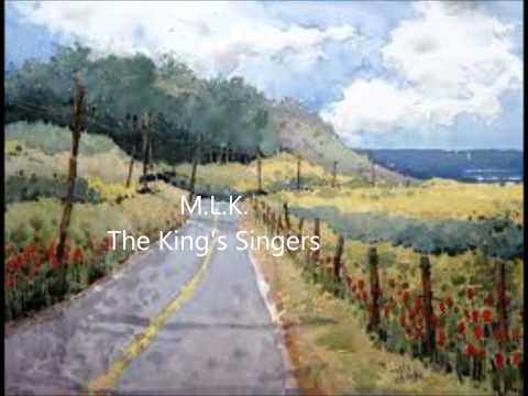 M.L.K.  The King's Singers