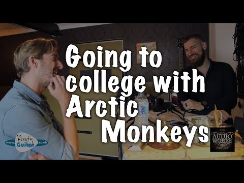 My first band and being at music college with Arctic Monkeys