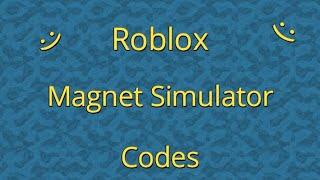 Roblox Magnet Simulator codes 2019 (Update 6)