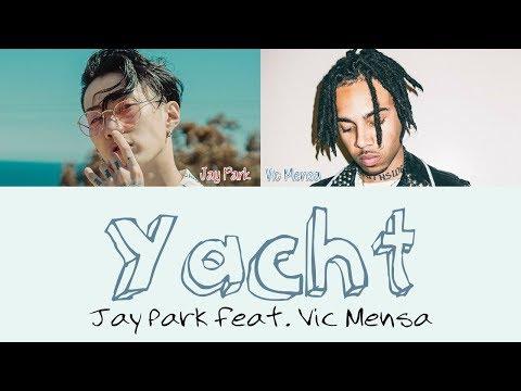 Jay Park - Yacht feat. Vic Mensa [Lyrics]