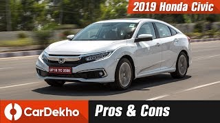 Honda Civic 2019 Pros, Cons and Should You Buy One | CarDekho.com