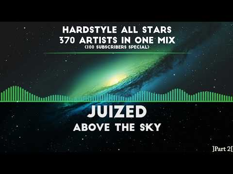 HARDSTYLE ALL STARS | 370 Artists In One Mix (100 Subs Special - Part 2/3)