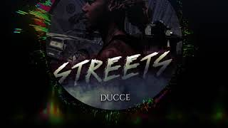 Ducce- Streets(Official Audio)
