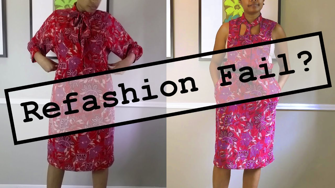 Refashion Fail or Nah? | Thrifted Transformation | DIY Old ...