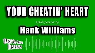 Hank Williams - Your Cheatin' Heart (Karaoke Version)