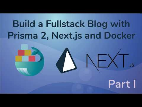 Create a Fullstack Blog App with Next js, Prisma 2 and