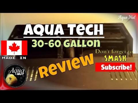 Regent / Aqua Tech 30 To 60 Gallon Aquarium HOB Filter Review