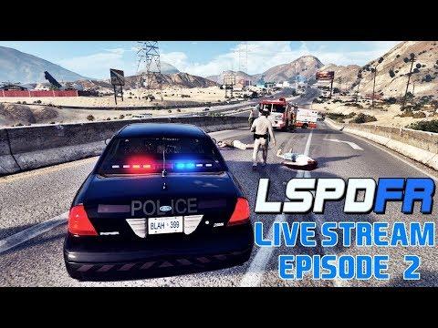 GTA 5 LSPDFR LIVE - Los Santos Police Department (Live Stream EP. #2)