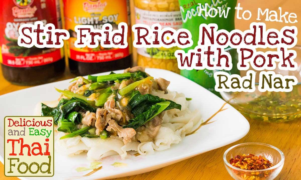 Thai stir fried noodles with pork rad nah youtube forumfinder Image collections