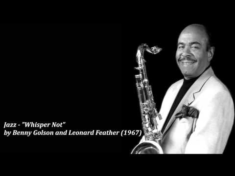 "Jazz - ""Whisper Not"" by Benny Golson and Leonard Feather (1967)"