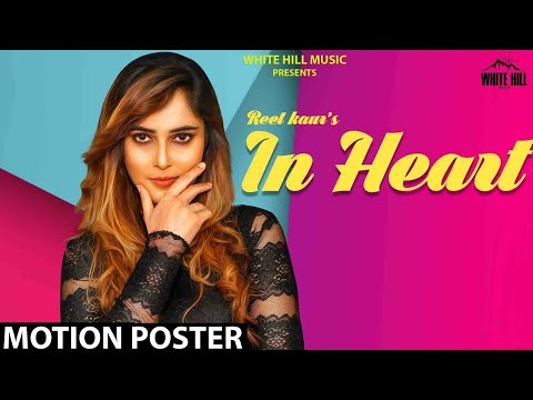 In Heart (Motion Poster) Reet Kaur | Releasing Soon | White Hill Music