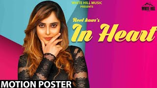 In Heart (Motion Poster) Reet Kaur | Releasing on 25th July | White Hill Music