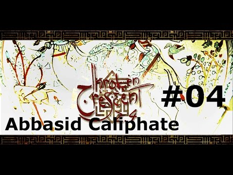 Broken Crescent 2.4 - Abbasid Caliphate (CZ) epizoda 04