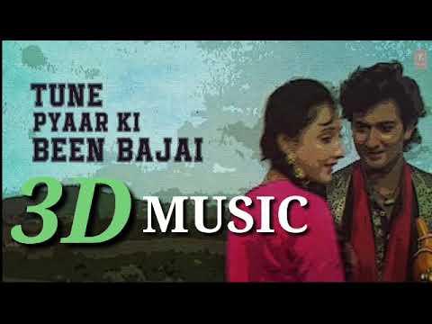 3D SONG Tune Pyaar Ki Been Bajai