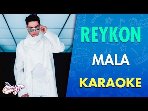 Reykon - Mala (Karaoke) | CantoYo
