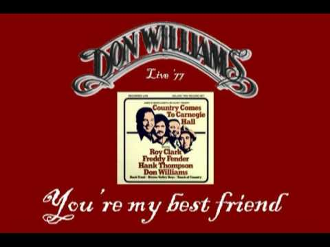 Don Williams You Re My Best Friend Doovi