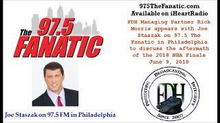 6-9-18 - FDH Managing Partner Rick Morris with Joe Staszak of 97-5 FM in Philadelphia