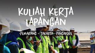 Kuliah Kerja Lapangan Teknik Sipil Undip 2015 | Aftermovie