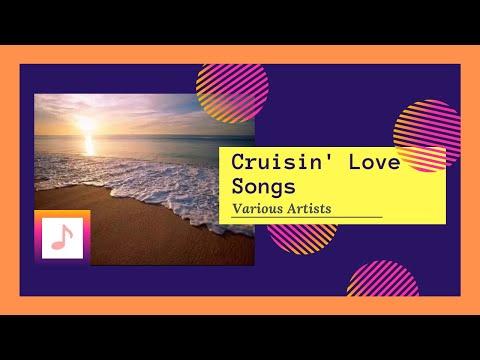 CRUISIN' LOVE SONGS - NONSTOP