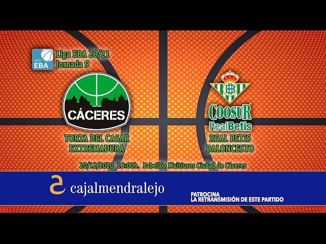Torta del Casar Extremadura - Real Betis Baloncesto (Liga EBA 20/21)