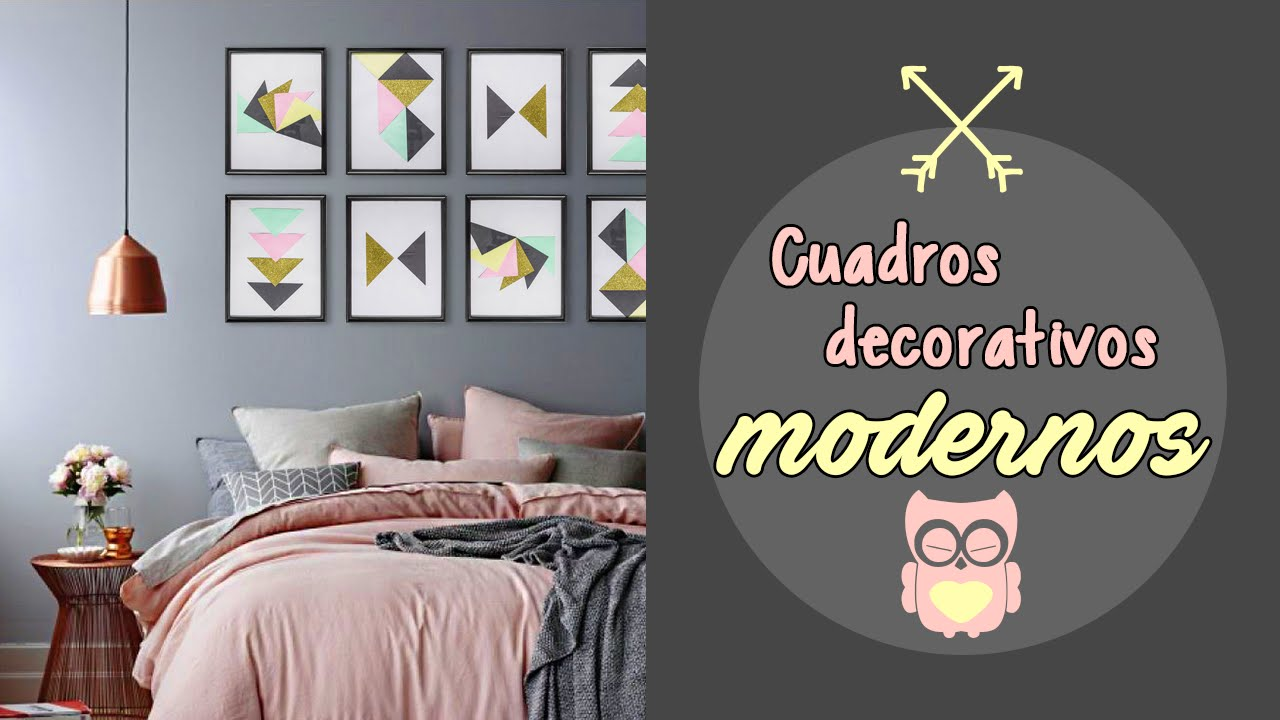Cuadros decorativos modernos youtube for Cuadros decorativos modernos