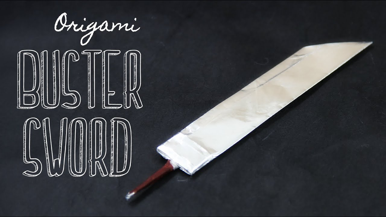 How To Make An Origami Buster Sword Tadashi Mori