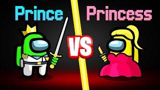 AMONG US *NEW* PRINCE vs. PRINCESS ROLE...