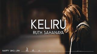Download lagu Ruth Sahanaya Keliru