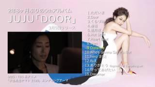 http://www.jujunyc.net/ JUJU 5枚目のオリジナルアルバム「DOOR」3.5 R...