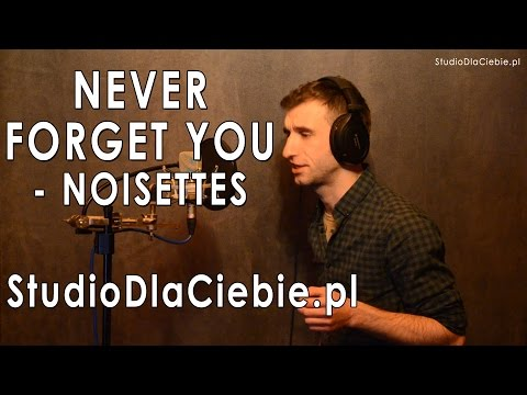 Never Forget You - Noisettes (cover by Przemysław Janus)