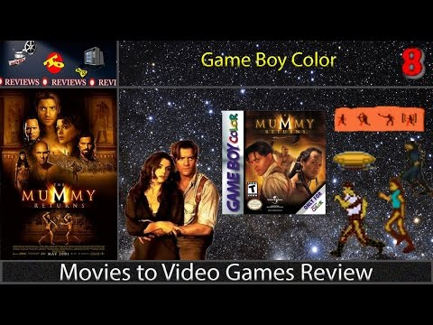 Movies to Video Games Review -- The Mummy Returns (GBC)