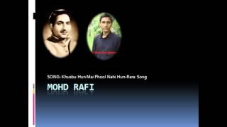 Rare Rafi_Khusbhu Hun Mai Phool Nahi_Mohd Rafi-Film=Shayad-1979