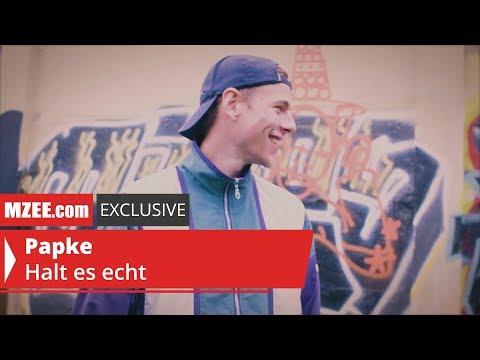 Papke – Halt es echt (MZEE.com Exclusive Video)