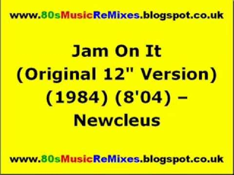 "Jam On It (Original 12"" Version) - Newcleus 