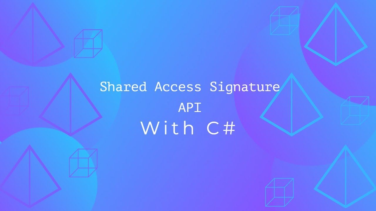 Azure Shared Access Signature API with C#