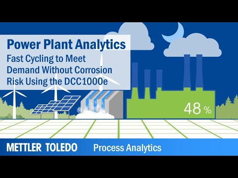 Fast Power Plant Cycling To Meet Demand, Without Corrosion Risk – DCC1000e