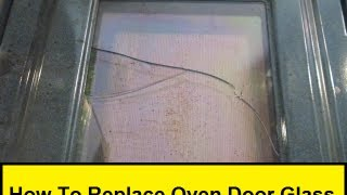 How To Replace Oven Door Glass (HowToLou.com)
