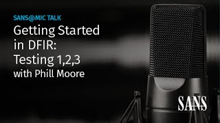Getting started in DFIR: Testing 1,2,3 | Phill Moore