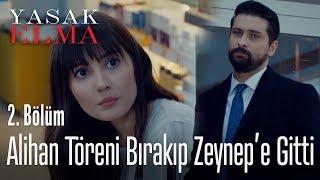 Video Alihan, töreni bırakıp Zeynep'in yanına gitti - Yasak Elma 2. Bölüm download MP3, 3GP, MP4, WEBM, AVI, FLV Juni 2018
