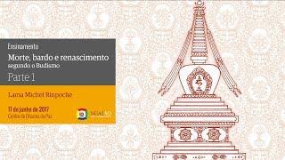Morte, bardo e renascimento segundo o Budismo
